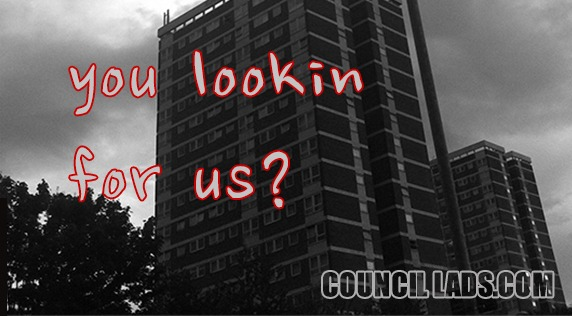 you-lookin-for-council-lads